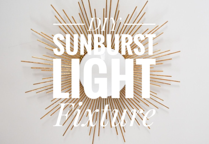 Sunburst Light Fixture DIY